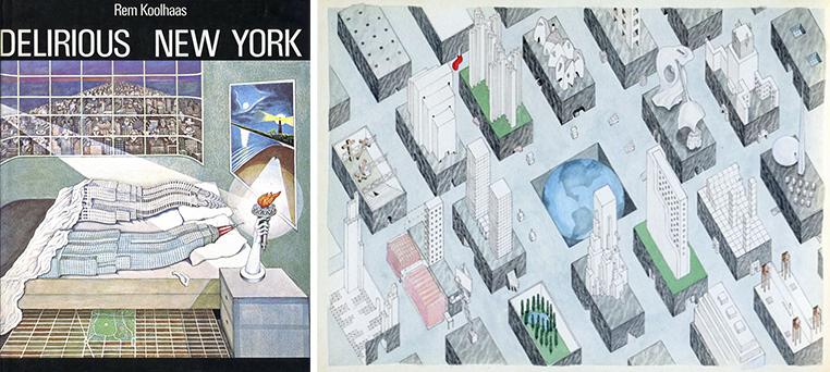 Нью-Йорк вне себя. Рем Колхас. 2013 (1978)